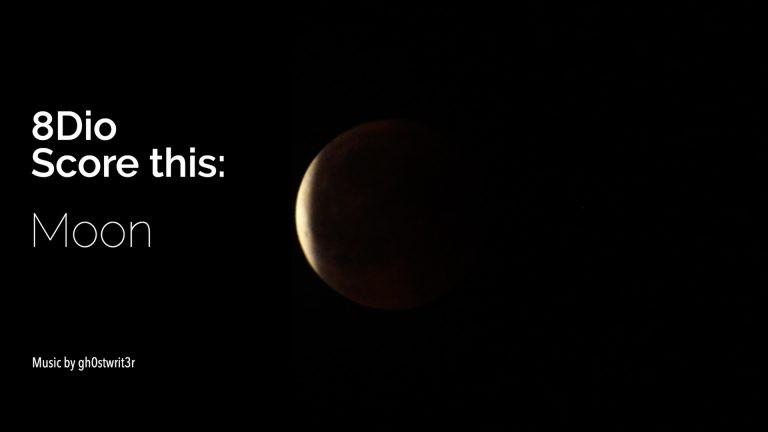 8Dio Score This - Moon - gh0stwrit3r