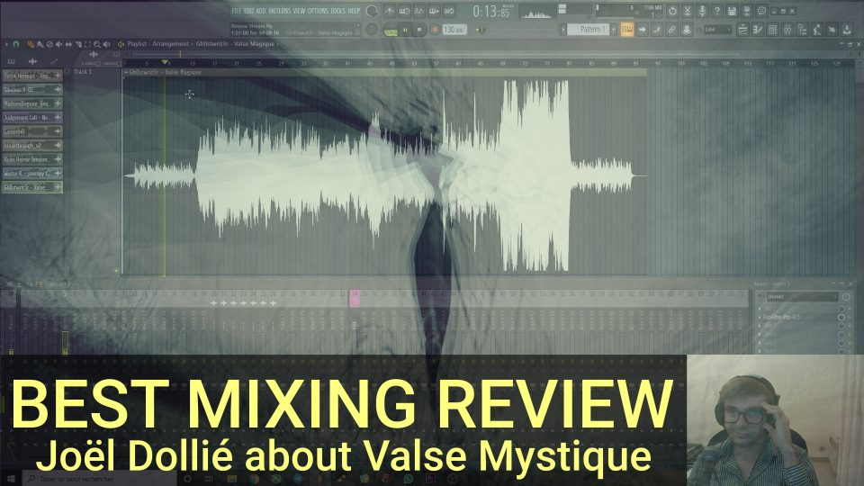MIXING REVIEW JOËL DOLLIÉ