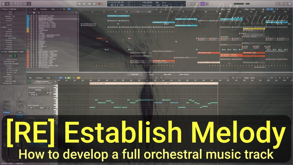 RE Establish MELODY - How to develop full cinematic orchestral music tracks