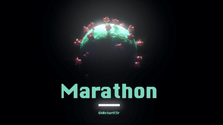 Marathon - Gh0stwrit3r