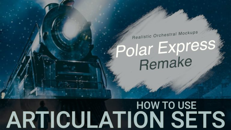 Articulation Sets Logic - Polar Express Orchestral Mockup