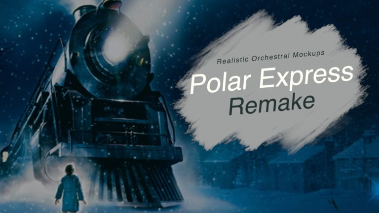 Polar Express Suite Remake - Realistic Orchestral Mockups