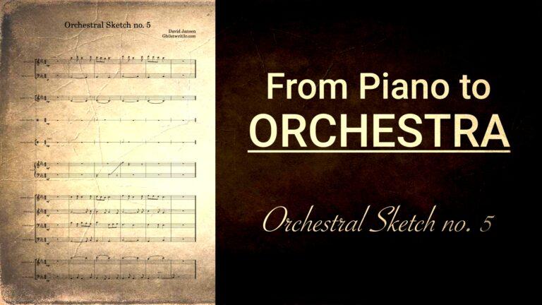 Orchestral Sketch no. 5 - SATB writing