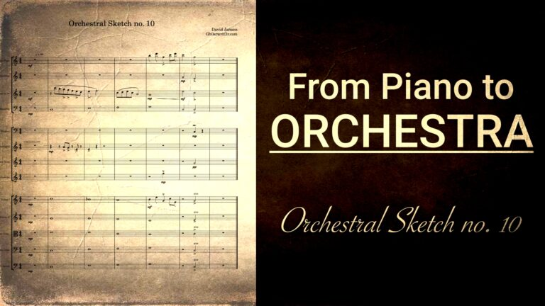 Orchestral Sketch no. 10 - From piano to orchestra in a ridiculous way in 10 mins
